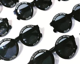 Weird Mom Club Sunglasses, PC eyeglass frame with 400 UV lens