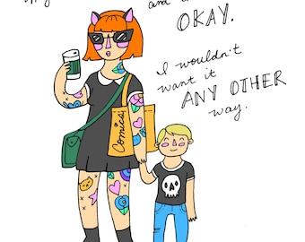 Weird Mom 5x7 print