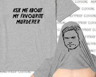 d8103756 Ask Me About My Favourite Murderer Flip Up Shirt, My Favourite Murder  Podcast, Stay Sexy Don't Get Murdered, Funny Tee Shirt, Unisex Tees