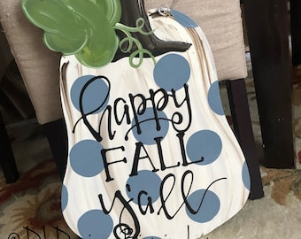 pumpkin gourd door hanger cream and grey blue with happy fall yall or give thanks polka dots hand lettered