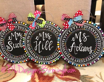 Personalized teacher door hanger hand lettered circle chalkboard brights classroom decor