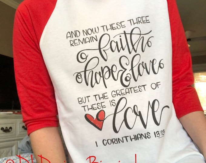 Valentine's day raglan tee shirt, red pink sleeves, youth and adult sizes, screen printed hand lettered love 1 corinthians 13