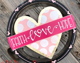 Valentine's Day Door Hanger faith hope love pink gold hand painted hand lettered