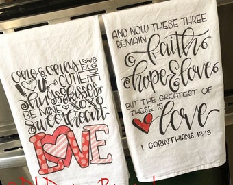 Valentines flour sack tea towel faith hope love xoxo hand lettered