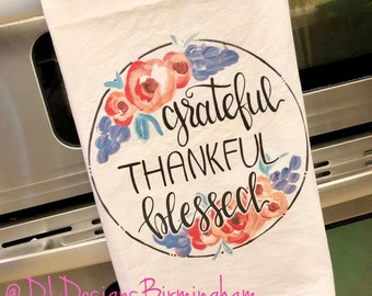 Floral flour sack tea towel grateful thankful blessed hand lettered