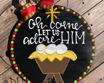 Nativity scene Christmas door hanger hand lettered merry Christmas oh come let us adore him