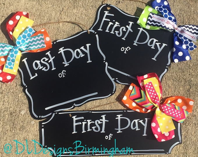 First Day of School And Last Day of School chalkboard sign double sided