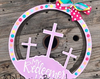 Easter cross door hanger cross calvary silhouette with my redeemer lives hand lettered