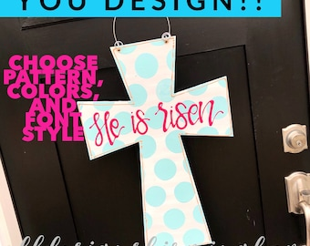 Easter cross door hanger He is Risen with polka dots and hand lettering 8 color options
