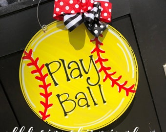 Softball Door hanger hand painted hand lettered custom personalized play ball