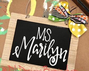 Teacher door hanger classroom decor chalkboard hand lettered personalized