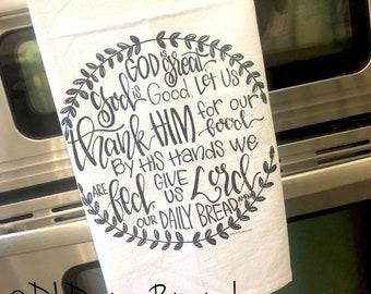 God is great handlettered tea towel flour sack Amen hostess gift