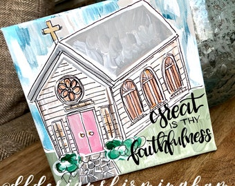 Church painting on canvas great is thy faithfulness handpainted hand lettered original