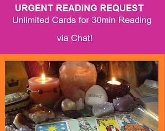 Urgent Request LIVE Reading (Unlimited Cards & Ask Multiple Questions) - 30minTarot/Oracle card reading Reading via Chat