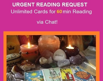 Urgent Request Reading - 1 Hour LIVE Chat Reading (Unlimited Cards & Mutiple Questions Answered) - turnaround time 24 - 48 hrs
