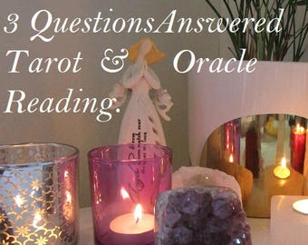 3 Questions Answered in Detail - Tarot & Oracle Psychic Reading - Video Reading Only - Duration approx 30 minutes.