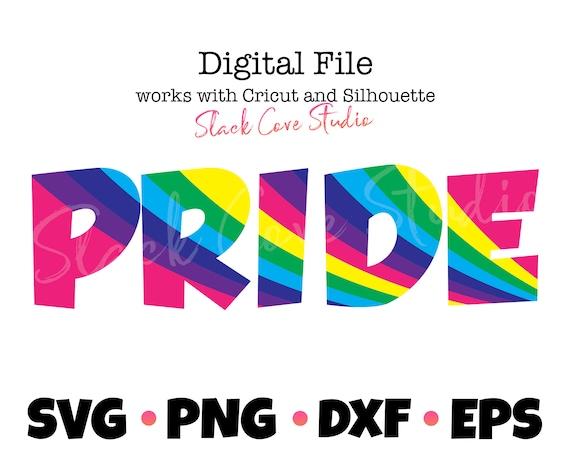 Pride SVG | LGBTQ Cut File | Pride Rainbow Digital File