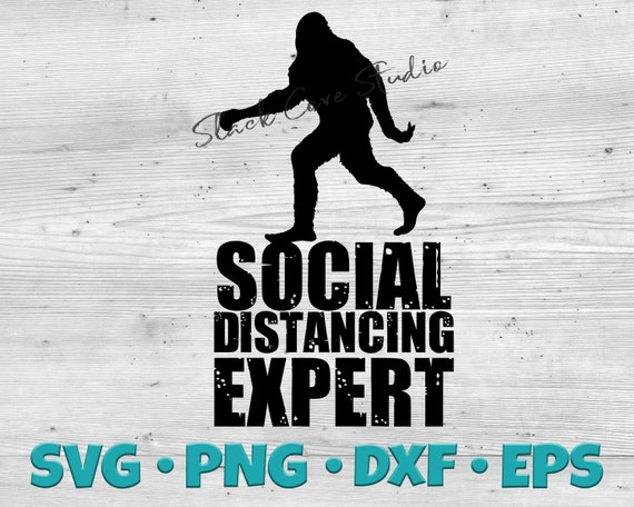 Big Foot SVG | Sasquatch Cut File | Social Distancing SVG Cut File | covid-19 SVG | quarantine cut file