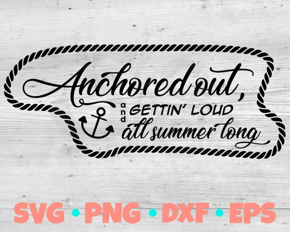 Anchored Out SVG Cut File | Redneck Yacht Club SVG Design | Anchor SVG Vinyl Design