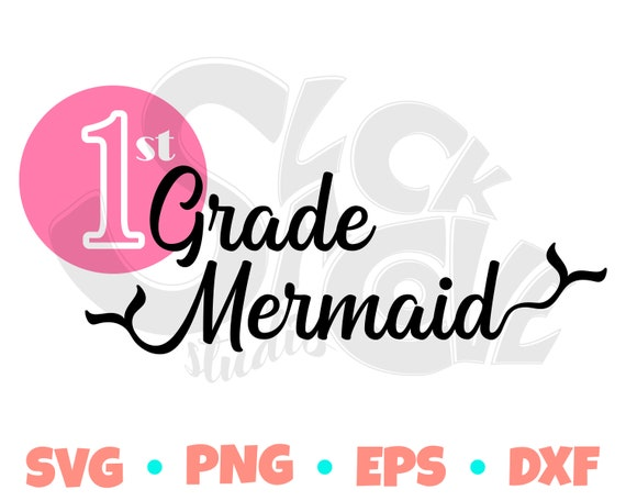 1st Grade Mermaid SVG Cut File | First Grade SVG Design | First Day of School SVG