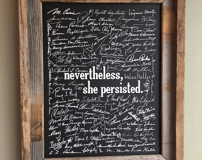 Nevertheless, She Prevailed - Women's Rights Signatures Print (Black) - Unframed