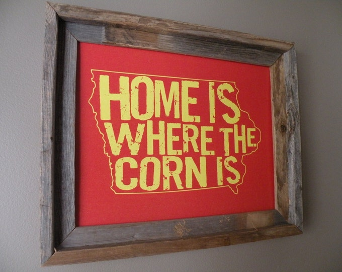 Home Is Where The Corn Is Iowa Map Print (Red & Yellow) - Unframed