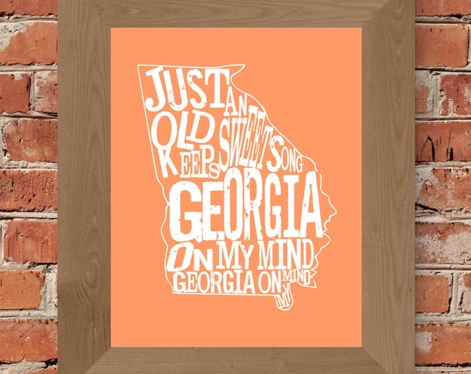 Georgia On My Mind Map Print (Peach) Fine Art Print - Unframed (5 x 7, 8 x 10, 11 x 14, 16 x 20, 18 x 24, 24 x 36, and more)