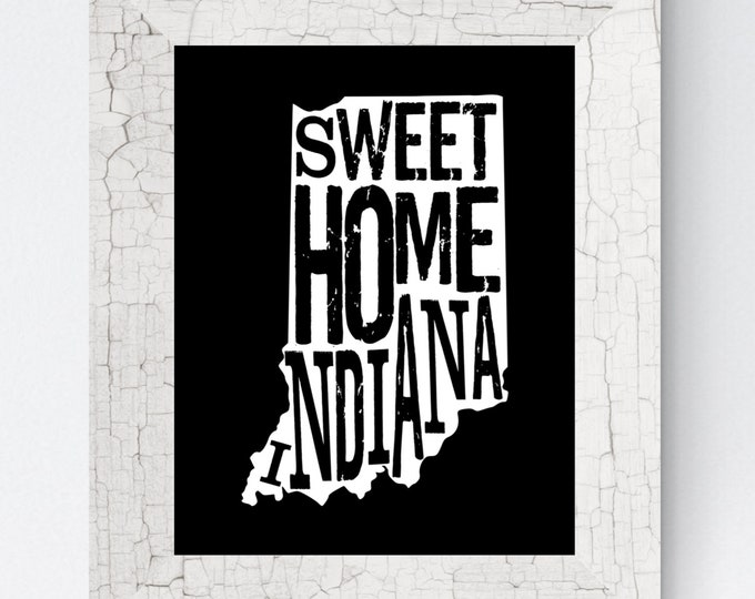Sweet Home Indiana Map Fine Art Print (Black) - Unframed