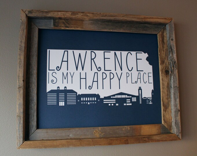 Lawrence is my Happy Place Map Print (Blue) - Unframed
