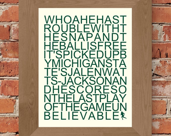 "Michigan State ""Trouble With The Snap"" Call - Unframed  (11x14,22x28)"