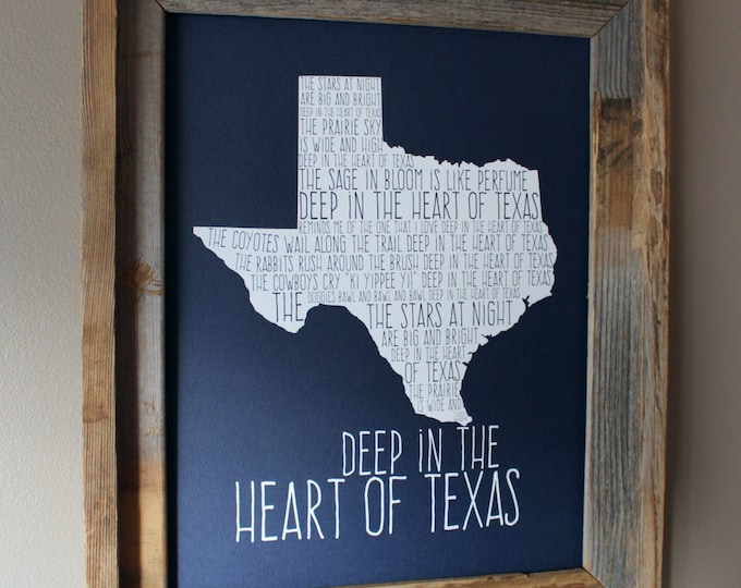 Deep in the Heart of Texas 11x14 Dark Blue Map Print