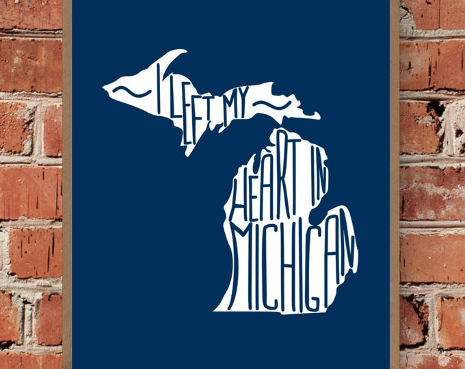 I Left My Heart In Michigan - Fine Art Print - Unframed (Multiple Sizes)