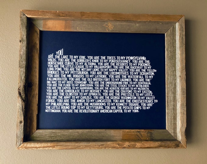 You are my Pennsylvania Map Print - (Blue) Unframed