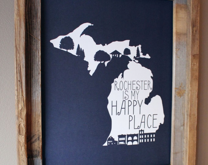Rochester (Michigan) is my Happy Place Map Print (Dark Blue) - Unframed