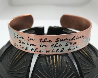 Live in the Sunshine, Swim in the Sea, Drink the Wild Air - Emerson, copper or brass hand stamped metal cuff bracelet, quote ~ mantra
