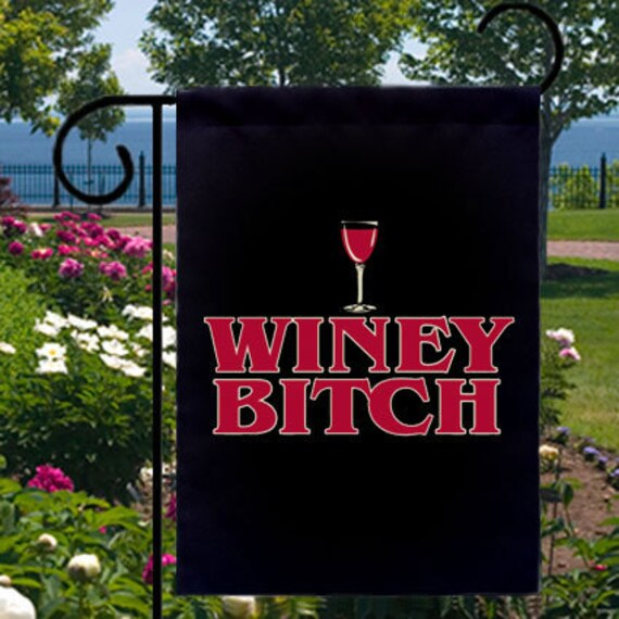 Winey Bitch Small Garden Flag Home Business Boat Bar Etsy