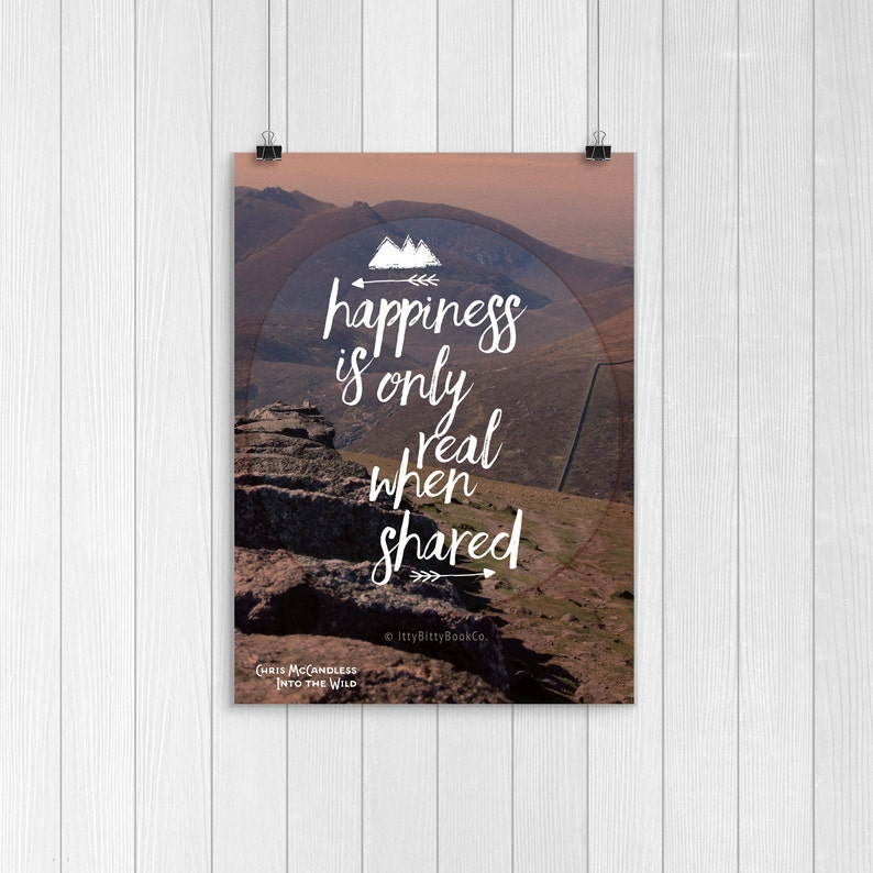 Happiness Happy Quotes Happiness Is Only Real When Shared Etsy