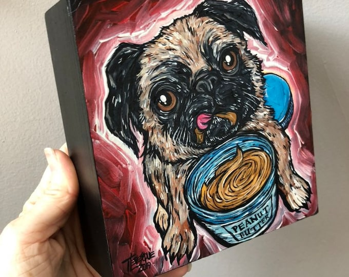 """6x6"""" Peanut Butter Pug Original acrylic painting in wood by Tracy Levesque"""