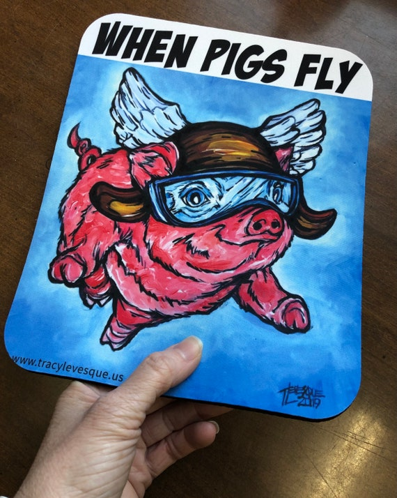 Whimsical When Pigs Fly Mousepad