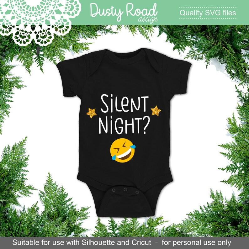 Silent Night Christmas Onesie Svg Cut File Cricut Explore Etsy
