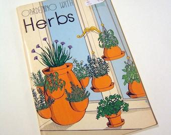 Vintage 'Gardening With Herbs' Book, Paperback
