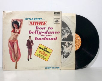"Little Egypt: MORE How To Belly Dance For Your Husband Vol. 2 (Sonny Lester) – Vintage Vinyl LP Record 12"" (1960)"