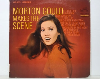 "Morton Gould ""Makes The Scene"" – Vintage Vinyl LP Record 12"" (1967)"