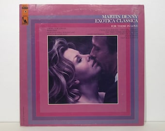 "Martin Denny: Exotica Classica  ""For Those In Love"" – Vintage Vinyl LP Record 12"" (1967)"
