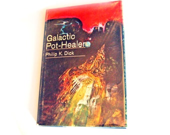 Glactic Pot-Healer by Philip K. Dick