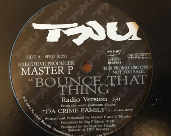 "MASTER P – Bounce that Thing (dat Ass / Azz) feat. Silkk the Shocker, C-Murder Vinyl 12"" Promo Single – Tru Soldiers / No Limit"