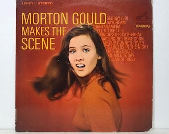 "Morton Gould ""Makes The Scene"" – Vintage Vinyl LP Record 12"" (1967)"
