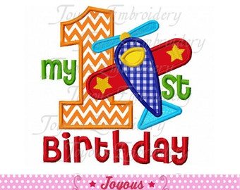 Instant Download 1st Birthday With Airplane Applique Machine Embroidery Design NO:1898