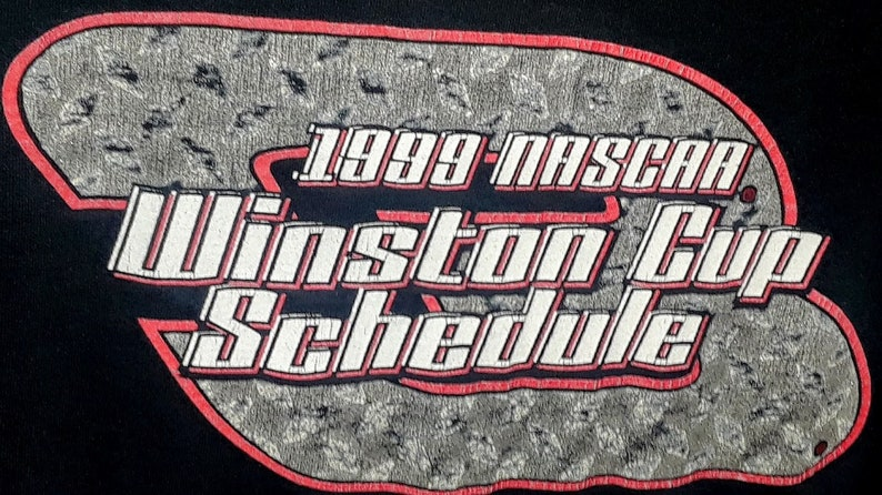 Shirt From 1999 NASCAR #3 Dale Earnhardt1999  Winston Cup Schedule Graphic Shirt By Chase Authentics Adult Medium.