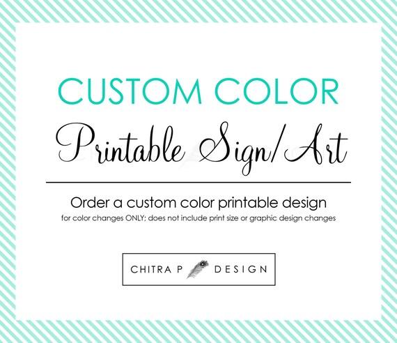 Custom Color Printable Wall Art Or Party Sign Nursery Art Home